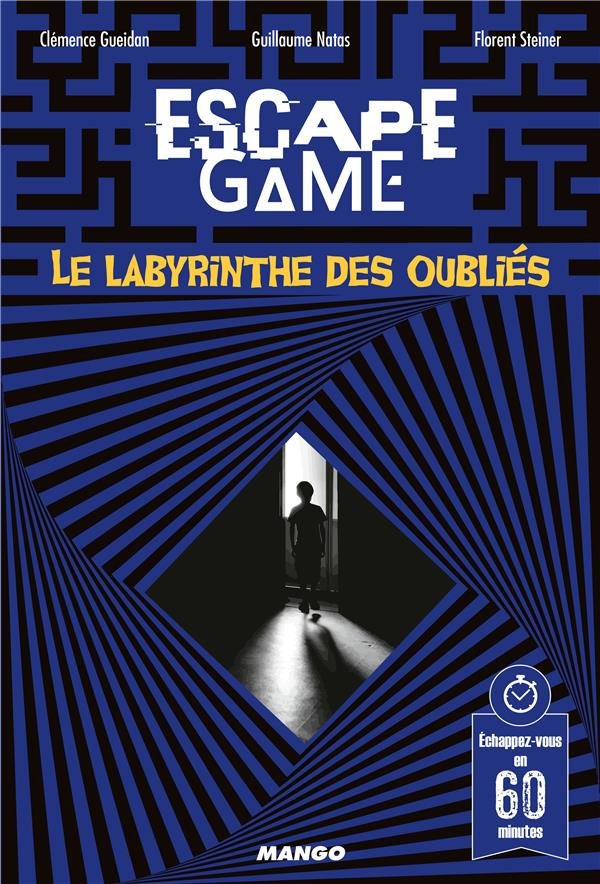 ESCAPE GAME : LE LABYRINTHE DES OUBLIES XXX MANGO